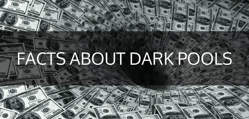 5 Things You Need To Know About Dark Pools