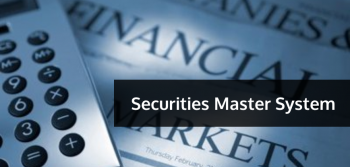 Securities Master System Explained