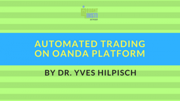 Automated Trading on Oanda platform by Dr. Yves Hilpisch