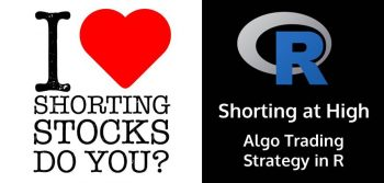Shorting at High: Algo Trading Strategy in R