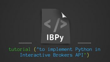 IBPy Tutorial to implement Python in Interactive Brokers API