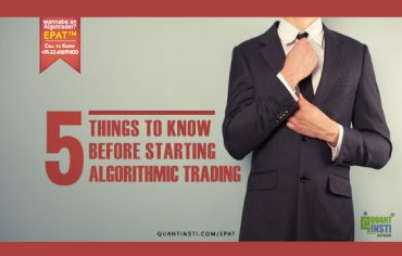 5 things to know before starting Algorithmic Trading