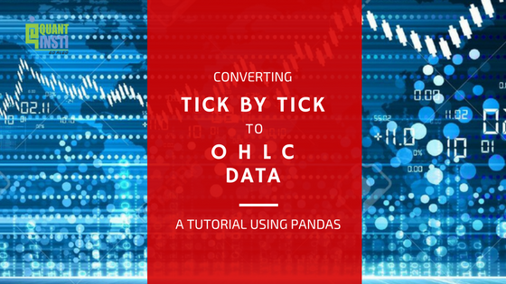 Using Python to convert tick by tick data to end of the day data