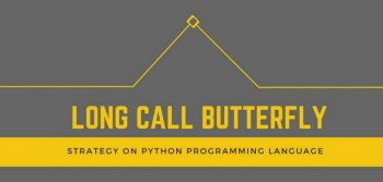 Long Call Butterfly Strategy on Python