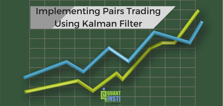 Implementing Pairs Trading Using Kalman Filter